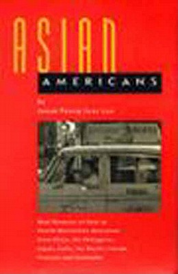Asian Americans: Oral Histories of First to Fourth Generation Americans from China, the Philippines, Japan, India, the Pacific Islands, Vietnam and, Joann Faung Jean Lee