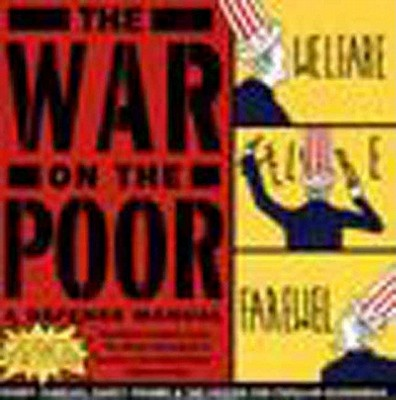 Image for War on the Poor: A Defense Manual