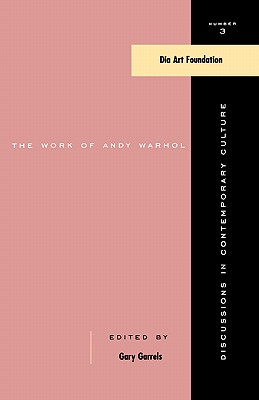 The Work of Andy Warhol: Discussions in Contemporary Culture #3