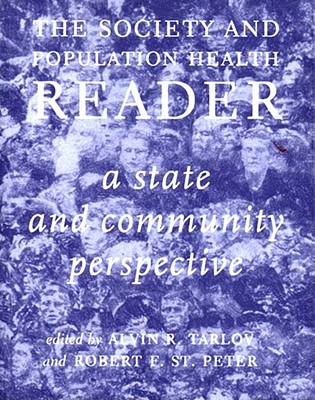 2: Society and Population Health Reader Volume II: A State and Community Perspective