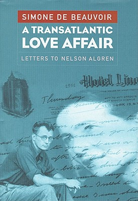 Image for A Transatlantic Love Affair: Letters to Nelson Algren