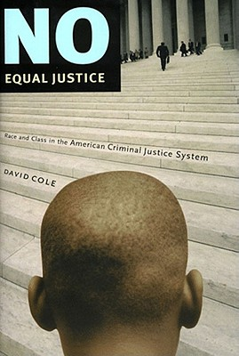 Image for No Equal Justice: Race and Class in the American Criminal Justice System