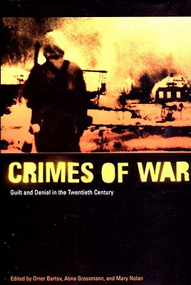 Image for The Crimes of War: Guilt and Denial in the Twentieth Century