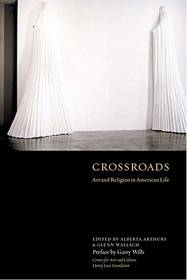 Image for CROSSROADS : ART AND RELIGION IN AMERICA