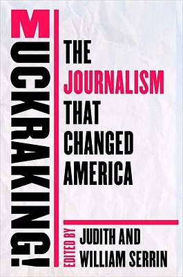 Image for Muckraking!: The Journalism That Changed America