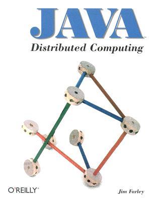 Image for Java Distributed Computing (Java Series) [Paperback] Farley, Jim