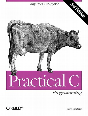 Practical C Programming, 3rd Edition, Steve Oualline