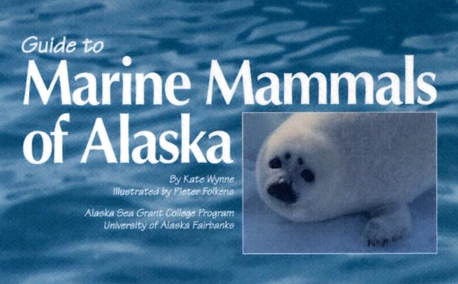Image for Guide to Marine Mammals of Alaska, Second Edition