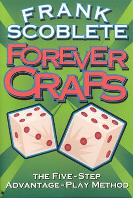 Forever Craps, Scoblete, Frank
