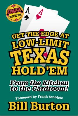 Image for Get the Edge At Low-Limit Texas Hold'em (Scoblete Get-The-Edge)