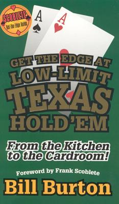 Image for Get The Edge At Low-Limit Texas Hold'em: From The