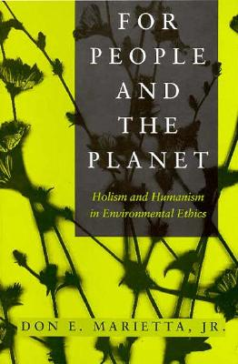 Image for People And The Planet: Holism and Humanism in Environmental Ethics (Environmental Ethics Values An)