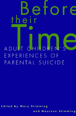 Before Their Time: Adult Children's Experiences of Parental Suicide