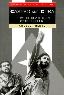 Image for Castro and Cuba: From the Revolution to the Present