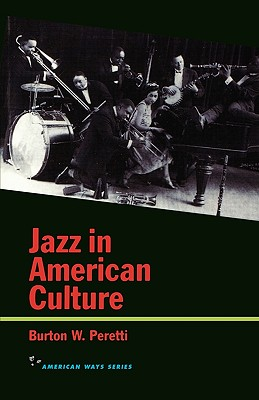 Image for Jazz in American Culture (American Ways Series)