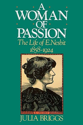 Image for A Woman of Passion: The Life of E. Nesbit