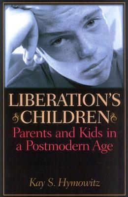 Image for LIBERATION'S CHILDREN : PARENTS AND KIDS