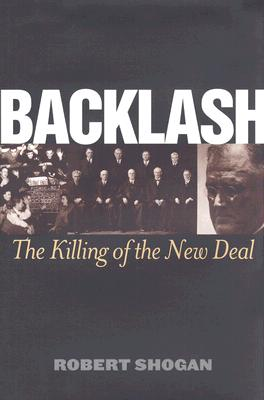 Image for Backlash: The Killing of the New Deal