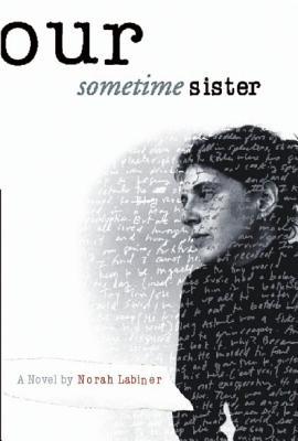 Image for OUR SOMETIME SISTER A NOVEL
