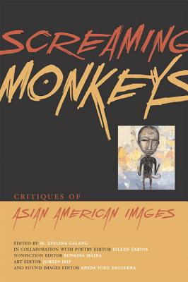 Image for Screaming Monkeys: Critiques of Asian American Images