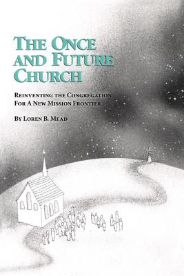 Image for The Once and Future Church