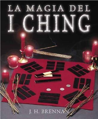 Image for La magia del I Ching (Spanish Edition)