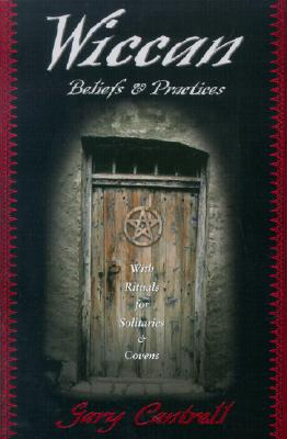 Wiccan Beliefs & Practices, Gary Cantrell