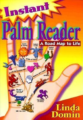 Image for Instant Palm Reader: A Roadmap to Life (Llewellyn's New Age Series)