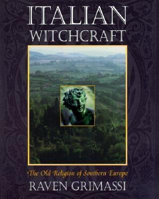 Image for Italian Witchcraft: The Old Religion of Southern Europe