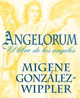 Image for Angelorum: El libro de los ngeles (Spanish Edition)