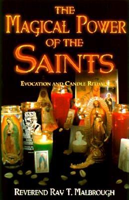 Image for Magical Power of the Saints: Evocation and Candle Rituals