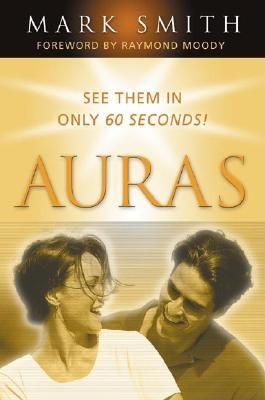 Image for Auras: See Them in Only 60 seconds
