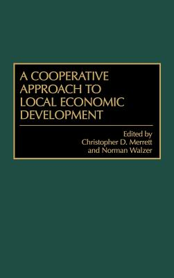 Image for A Cooperative Approach to Local Economic Development