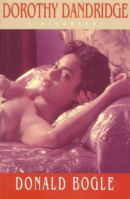 Image for DOROTHY DANDRIDGE A BIOGRPAHY