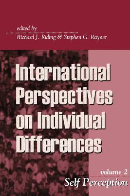 Self Perception (International Perspectives on Individual Differences)