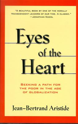 Image for EYES OF THE HEART SEEKING A PATH FOR THE POOR IN THE AGE OF GLOBALIZATION