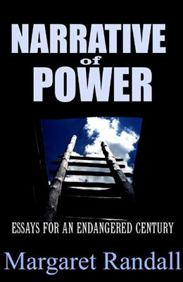 Image for Narrative of Power: Essays for an Endangered Century