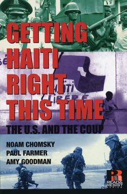 Image for Getting Haiti Right This Time : The U.s. And The Coup