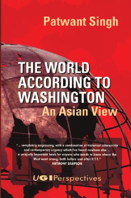 Image for The World According to Washington: An Asian View