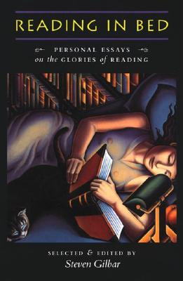 Image for Reading in Bed: Personal Essays on the Glories of Reading