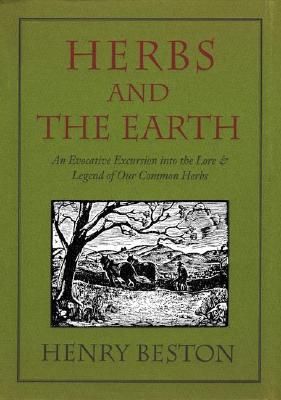 Image for Herbs and the Earth: An Evocative Excursion into the Lore & Legend of Our Common Herbs