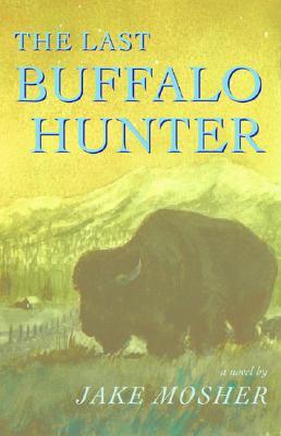 Image for The Last Buffalo Hunter