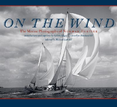 Image for On the Wind : The Marine Photographs of Norman Fortier