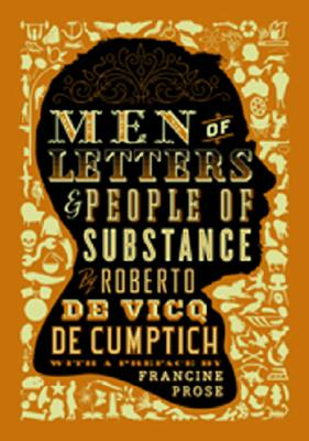 Men of Letters and People of Substance, De Vicq De Cumptich, Roberto