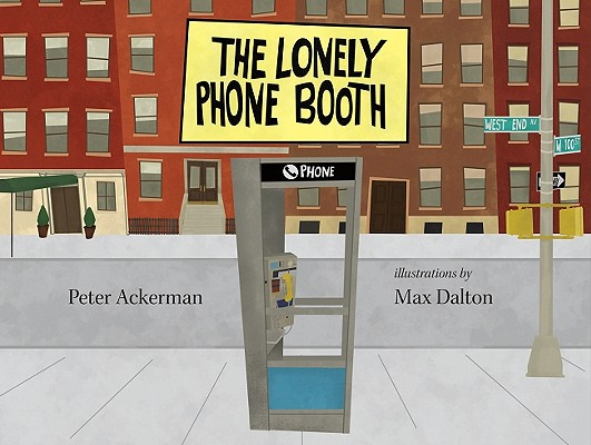 LONELY PHONEBOOTH, ACKERMAN, PETER