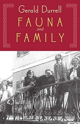 Image for FAUNA & FAMILY: MORE DURRELL FAMILY ADVENTURES ON CORFU