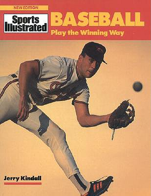 Image for Baseball: Play the Winning Way (Sports Illustrated)