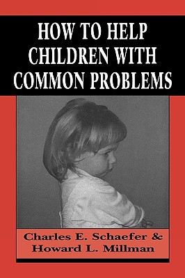 Image for How to Help Children with Common Problems (Master Work)