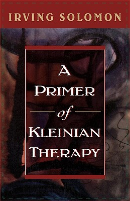 Image for A Primer of Kleinian Therapy (Library of Object Relations)