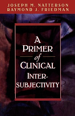 Image for A Primer of Clinical Intersubjectivity